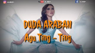 Download lagu DUDA ARABAN AYU TING TING Lirik MP3