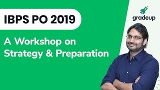 IBPS PO 2019 Workshop by Gradeup
