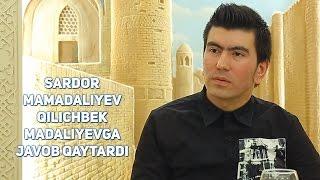 Sardor Mamadaliyev Qilichbek Madaliyevga javob qaytardi (Exclusive video)