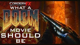 What a DOOM movie SHOULD be