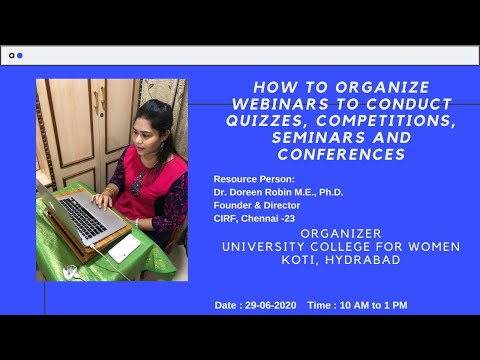 Webinar On 'HOW TO ORGANIZE WEBINARS And CONDUCT ONLINE QUIZZES- By Dr D Doreen Robin