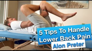 5 Tips To Handle Lower Back Pain
