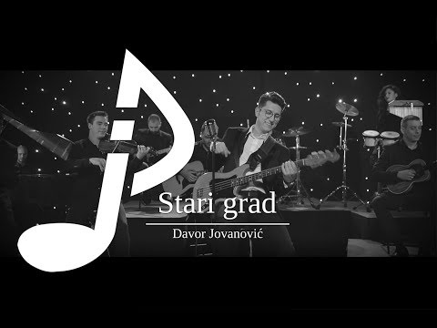 Davor Jovanovic - Stari grad (Official Video 2018)