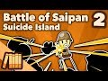 Battle of Saipan - Suicide Island - Extra History - #2