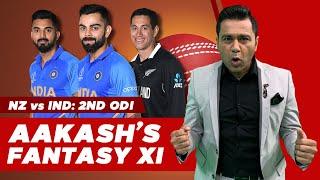 KOHLI is MY CAPTAIN - NZ vs IND - 2nd ODI   Aakash's Fantasy XI   Fantasy Cricket