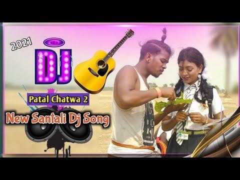 New Santali Dj Song Mp3 2021 // Patal Chatwa 2 // New Santali Video // Dj Bappi BK Remix
