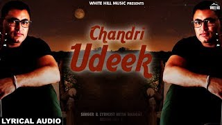 Chandri Udeek Nitin Bhagat Mp3 Song Download