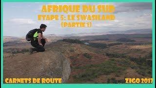 ZIGOTOURS / Carnets de route Zigo en Afrique du Sud / Etape 5: Escapade au Swaziland ...
