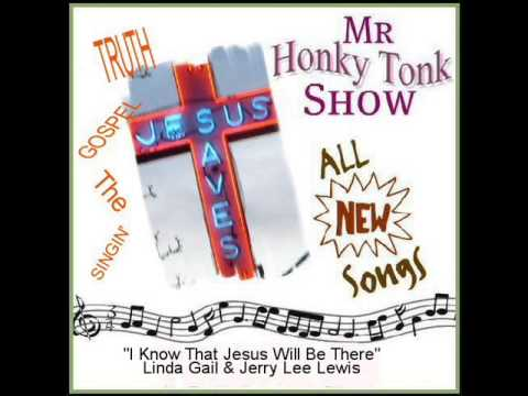 I Know That Jesus Will Be There Linda Gail & Jerry Lee Lewis