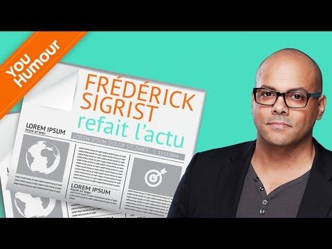 FREDERICK SIGRIST - Refait l'actu