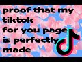 tiktoks that prove my for you page is perfect