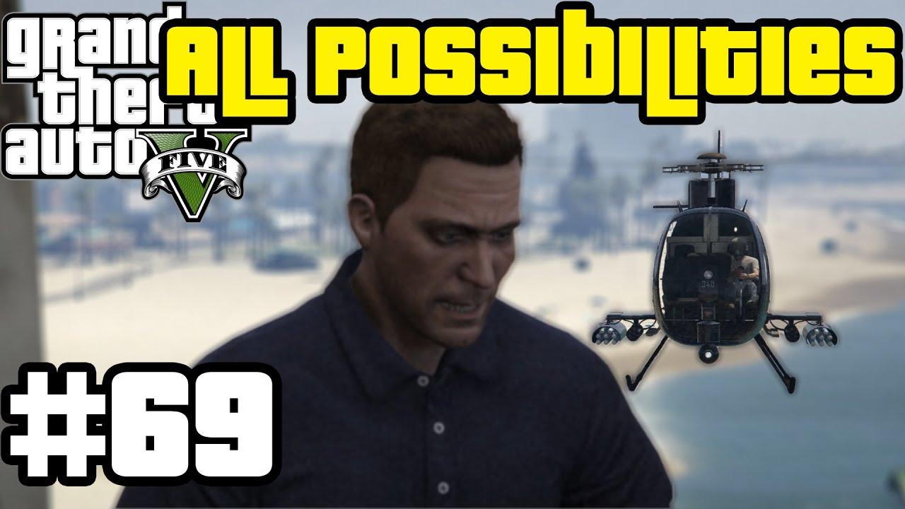 GTA V - The Third Way/Deathwish [option C] (All Possibilities)
