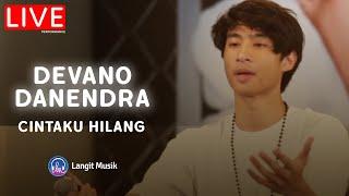 Download Lagu DEVANO DANENDRA - CINTAKU HILANG   LIVE PERFORMANCE AT INTIMATE WITH DEVANO mp3