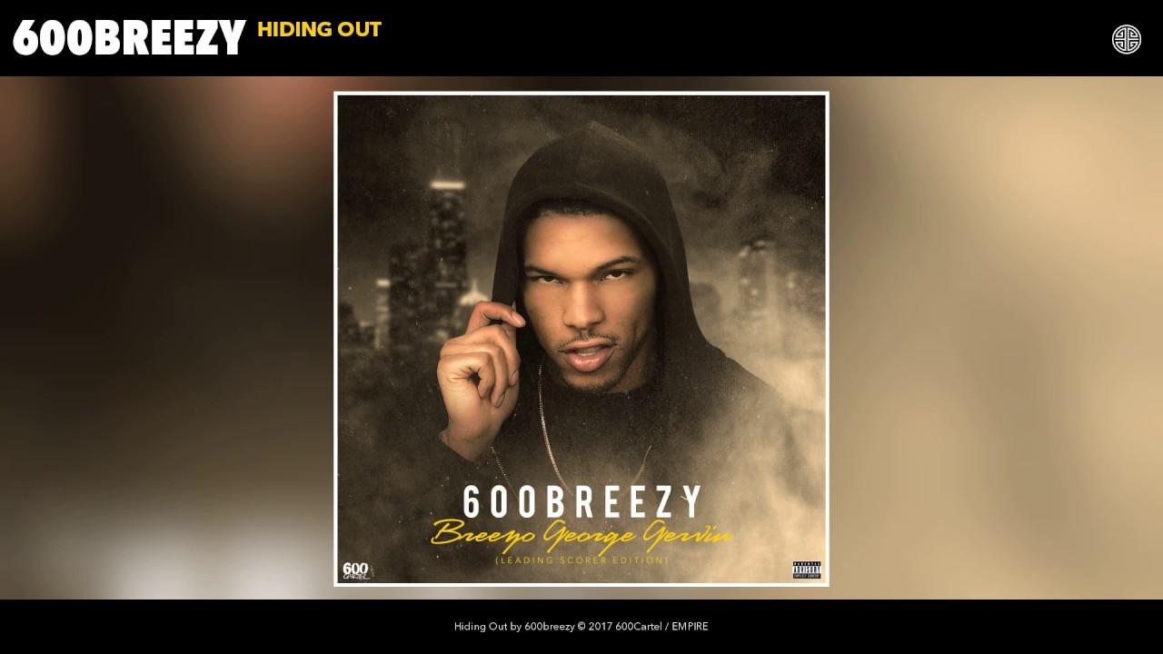 600breezy - Hiding Out (Audio)