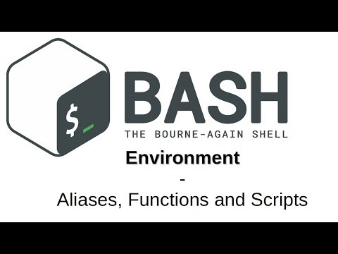 BASH Environment | Aliases, Functions and Scripts