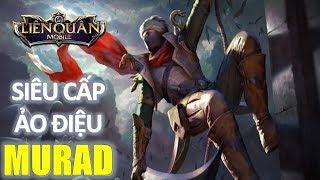 Murad kiếm truy hồn và bảng Ngọc phát huy tối đa sức mạnh Liên quân mobile