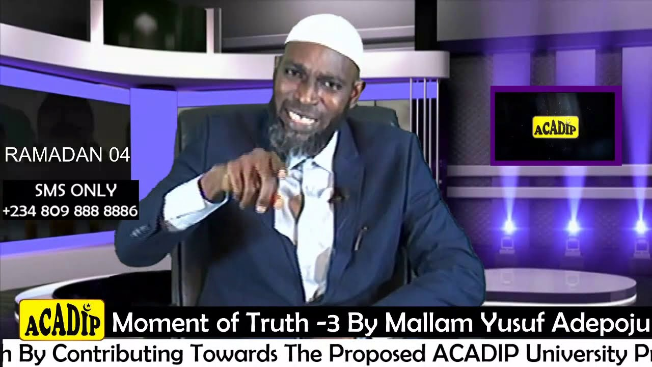 Download LIVE PROGRAMME: Mallam Yusuf Adepoju in MOMENT OF TRUTH (Episode 3)