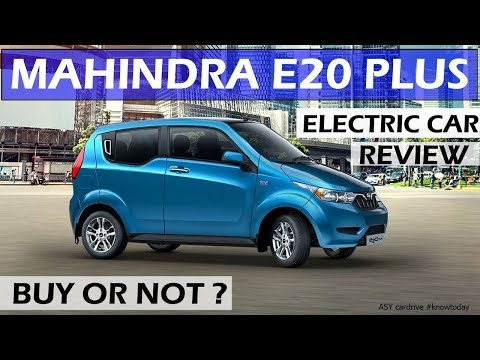 70 paise/km | MAHINDRA E20 PLUS ELECTRIC CAR REVIEW | electric cars 2018 | asy cardrive 2018