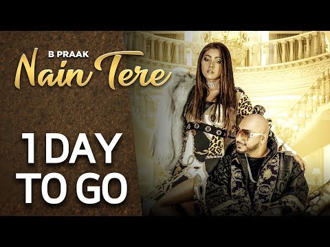 Nain Tere 1 Day To Go  B Praak  Jaani  Arvindr Khaira  Releasing On 10th June  Speed Records