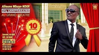 Annivaersaire de Alioune  Mbaye Nder Au Grand Théatre intégrale