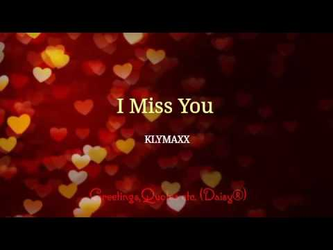 I Miss You - KLYMAXX