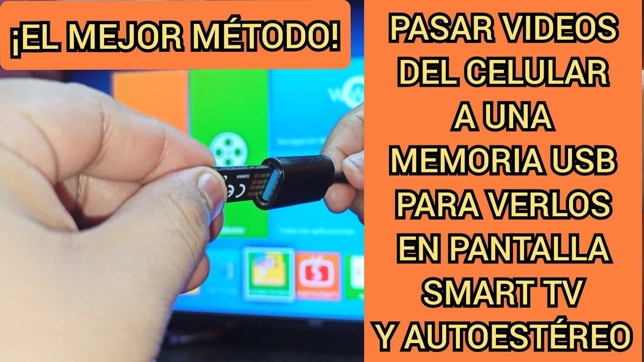 Cómo copiar vídeos del celular a una MEMORIA USB para verlos en Pantalla Smart TV y autoestéreo
