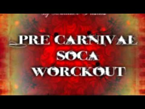 Pre Carnival Soca Workout 2013 (fast pace!!!!!)