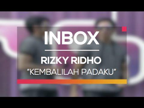 Rizky Ridho - Kembalilah Padaku (Inbox Spesial India)
