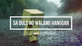 December Avenue - Sa Dulo ng Walang Hanggan (LYRIC VIDEO)