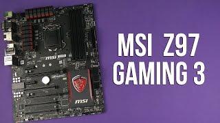 распаковка MSI Z97 Gaming 3