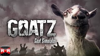 Goat Simulator GoatZ (By Coffee Stain Studios) - iOS / Android - Gameplay Video