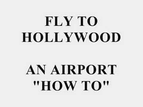 Fly to Hollywood