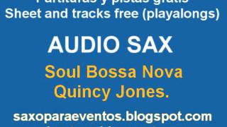 Soul Bossa Nova on sax (Music score and playalong)