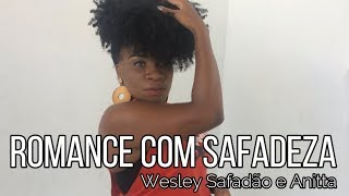 Baixar ROMANCE COM SAFADEZA - WESLEY SAFADÃO E ANITTA | SELF DANCE (COREOGRAFIA)
