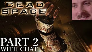 Forsen plays: Dead Space | Part 2 (with chat)