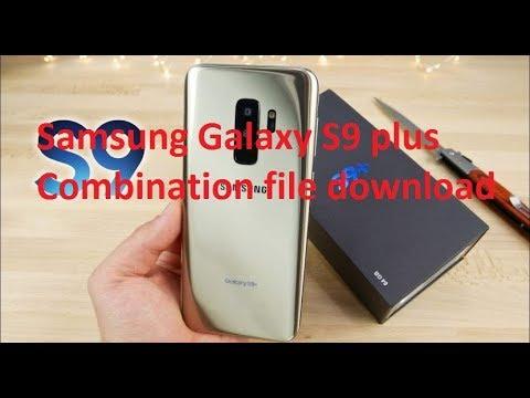 Samsung Galaxy S9 plus Combination file download