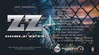 Download 01.- ME DUELE ACEPTAR - JAZZ ÁLBUM DOBLE ZETA FT  MONTEKING MP3 song and Music Video