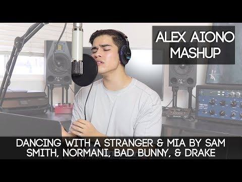 Dancing With a Stranger & MIA by Sam Smith, Normani, Bad Bunny, & Drake | Alex Aiono Mashup Mp3