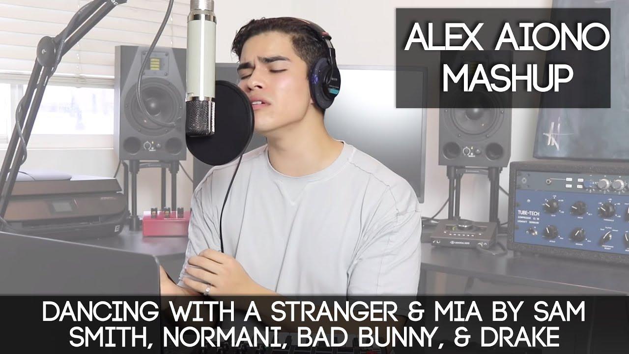 Dancing With a Stranger & MIA by Sam Smith, Normani, Bad Bunny, & Drake | Alex Aiono Mashup image