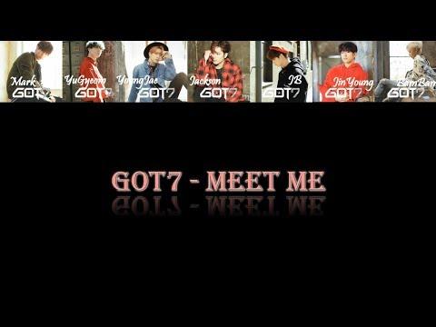 [日本語/中字/Eng] GOT7 - Meet Me