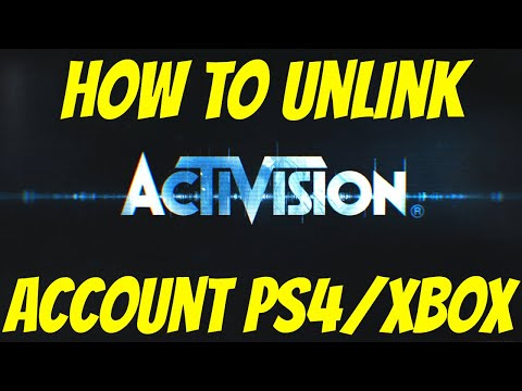 How To Unlink Activision Account Ps4/Xbox