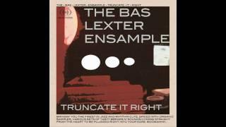 The Bas Lexter Ensample - It