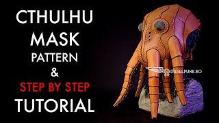 Cthulhu mask - Pattern download and Tutorial Video