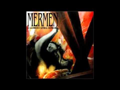 The Mermen - A Glorious Lethal Euphoria (1995) Full Album