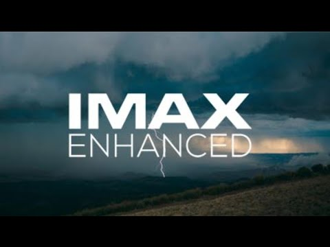 New IMAX Enhanced! Better Than Dolby Vision and Dolby Atmos?
