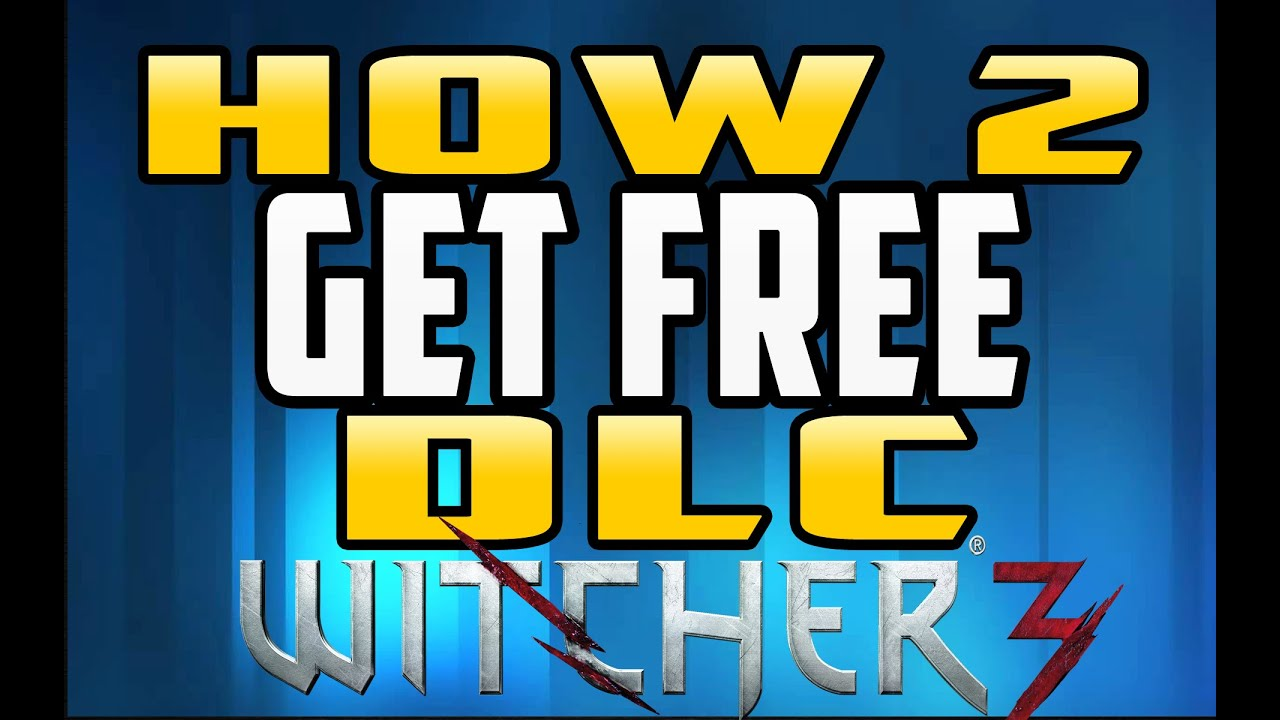 How to Get/Enable FREE DLC for the Witcher 3
