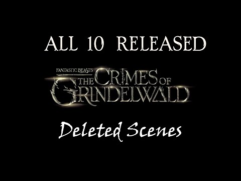 Crimes Of Grindelwald - Deleted Scenes
