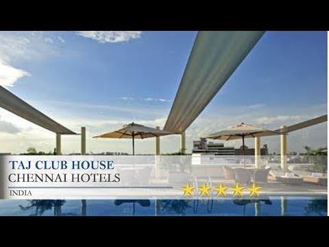 Taj Club House - Chennai Hotels, India