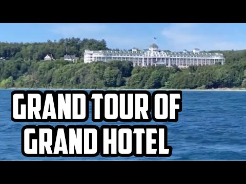 Grand Tour of Grand Hotel!