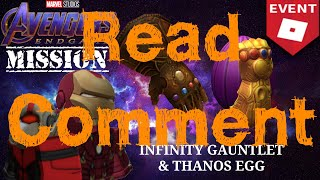 (Read Comment) [ROBLOX AVENGERS: ENDGAME Mission] Infinity Gauntlet & Thanos Egg(EP.6)